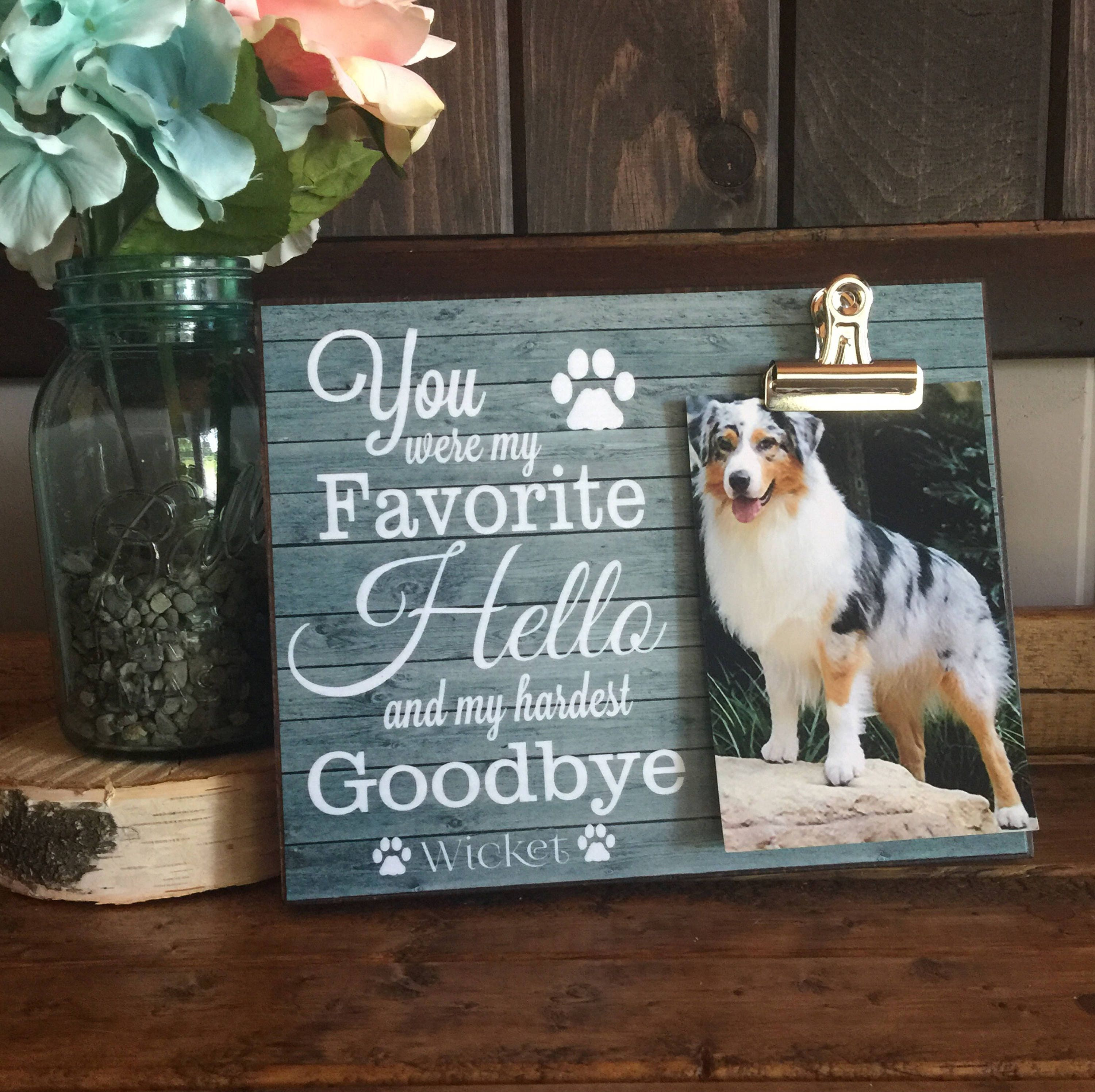 Pet picture frame you were my favorite hello and my hardest pet picture frame you were my favorite hello and my hardest goodbye dog memorial frame thinking of you gift jeuxipadfo Images