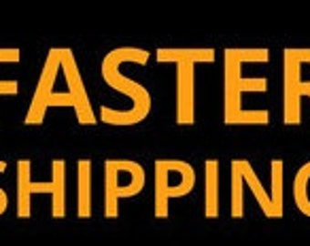 Faster Shipping