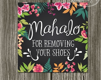 Mahaolo Art Print 8 x 8 - Mahaolo for Removing Your Shoes - Home Decor Hawaiin Poster Rustic Floral Art
