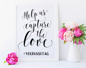 Wedding hashtag sign Help us capture the love EDITABLE hashtag signs Hashtag wedding sign hash tags TEMPLATE wedding signs Social media FDST