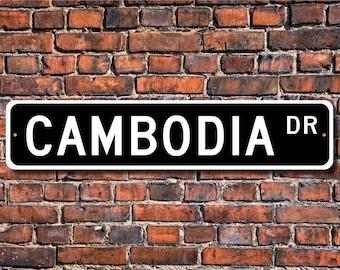 Cambodia Sign, Cambodia Gift, Cambodia Keepsake, Cambodia Wall Decor, Cambodia Souvenir, Cambodia Custom Street Sign, Quality Metal Sign