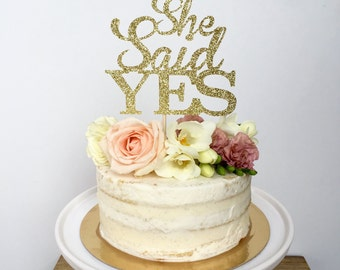She Said Yes Cake Topper Glitter Cake Topper Bridal Shower, Bachelorette Party, Engagement Party, Bridal Shower Topper,  Bride to Be