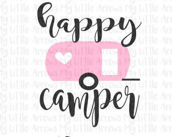 Happy camper SVG, DXF, EPS, png Files for Cutting Machines Cameo or Cricut - camping svg - retro camper svg  -womens shirt - glamping svg