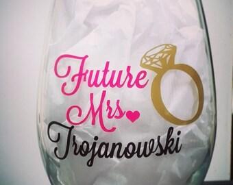 CUSTOMIZABLE 21 oz Future Mrs, Future Mrs wine glass, Bride to be wine glass, Engagement gift, Mrs wine glass, Bachelorette Party