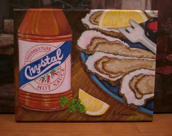 New Orleans Art / FREE SHIPPING / Louisiana Pure / From Original Painting Oysters & Hot Sauce / Lagniappe / Certificate of Authenticity