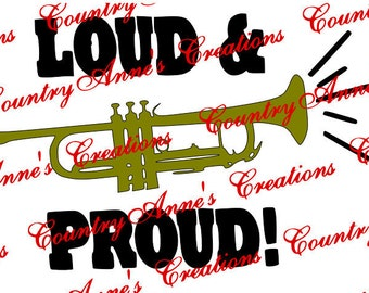"SVG PNG DXF Eps Ai Wpc Cut file for Silhouette, Cricut, Pazzles, ""Loud and Proud with Trumpet"" svg"