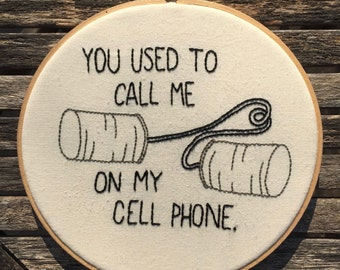 You used to call me - Embroidery Art
