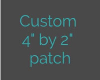 """Custom 4"""" by 2"""" cross stitch patch"""