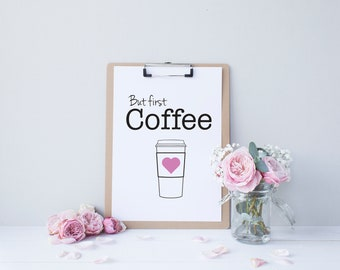 But First Coffee (pink) - downloadable print