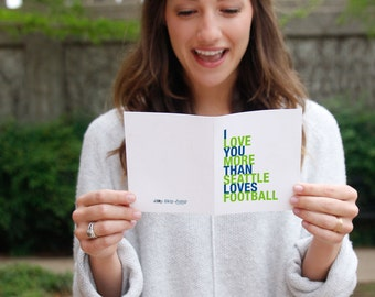 Mothers Day Card, Sports Card, Seattle Football Card, I Love You More Than Seattle Loves Football, A2 Size Greeting Card, Free U.S. Shipping