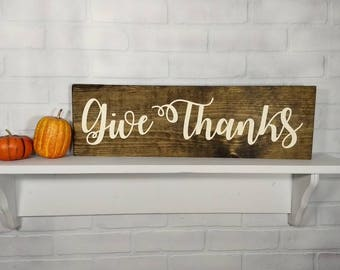 Rustic Give Thanks Sign - Farmhouse Style Sign - Farmhouse Decor - Fall Decor - Thanksgiving Sign - Rustic Wood Sign - Fall Sign