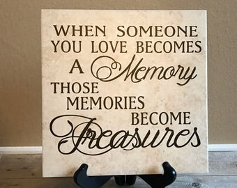 When Someone You Love Becomes a Memory, Remembrance Gifts, Death of Loved One, Passing of a Loved One, Loss of Mother, Loss of Loved One