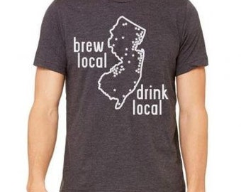 NEW JERSEY Beer Shirt, Brew Local Drink Local, New Jersey Shirt, NJ Craft Beer, Brewery Map T-shirt, Great for Beer Festivals