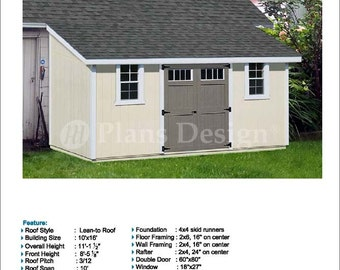 10' x 16' Garden Storage Lean-to Shed Plans / Blueprints, Material List, Detail Drawnings and Step-by- Step Instructions Included #D1016L