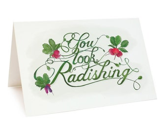 You Look Radishing - card & envelope ONLY