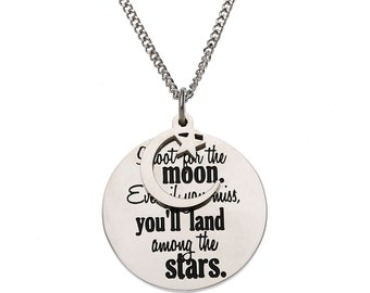 """Stainless Steel """"Shoot For The Moon Even If You Miss You'll Land Among The Stars"""" Inspirational Pendant"""