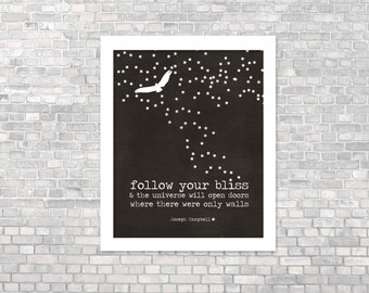 Follow Your Bliss - Inspirational Motivational Typography Digital Art Print Poster - Gray Black Stars