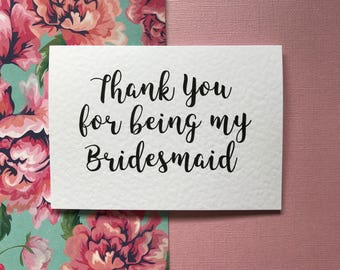 Thank You For Being My Bridesmaid/Maid Of Honour/Flower Girl Card