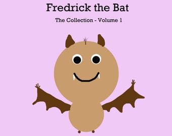Fredrick the Bat and the Kittens.