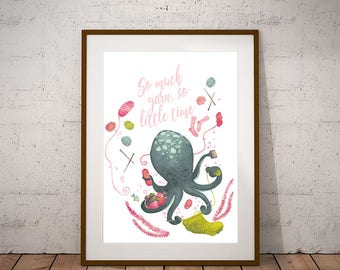 Knitting Octopus - Printable art, So much yarn so little time