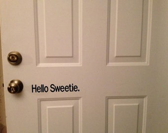 Doctor Who Door greetings Hello Sweetie. / Geronimo!