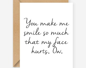 You make me smile, funny cute love card, blank inside, recycled card