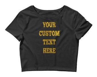 Custom Text Women's Crop Tee