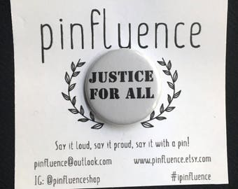 "1.25"" Justice For All Pin Badge - Protest Pins - Anti Trump Pinback Buttons - Justice For All Badges - Anti Trump Buttons"