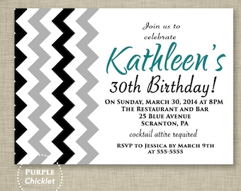 Black and Gray Chevron Birthday Invitation Teal 30th Birthday Invite Zig Zags 16th 18th 20th Printable Adult Party Invite JPEG file 316
