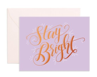 Stay Bright Greeting Card - makeforgood