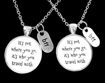 Best Friend Gift, Best Friend Necklace, It's Who You Travel With, Long Distance Best Friend, BFF, Necklace Set