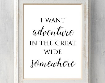 Beauty and the Beast Print. I Want Adventure in the Great Wide Somewhere. Belle. Dandelion. Disney Quote. All Prints BUY 2 GET 1 FREE!