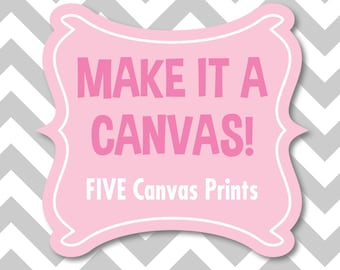 Canvas Print - FIVE Canvas Prints - Nursery Canvas Artwork - Bedroom Canvas Artwork
