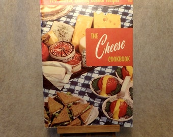 The Cheese Cookbook Published by The Culinary Arts Institute (c) 1956