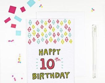 Happy 10th Birthday Card Bright Birthday Card Tenth Birthday Card