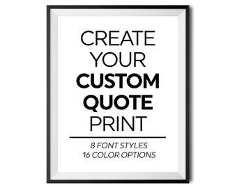 Custom Quote Print, Quote Digital Poster, Personalized Text, Custom Saying, Personalized Digital Print, Custom Wall Art, DIGITAL DOWNLOAD