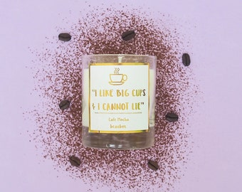 I Like Big Cups & I Cannot Lie - Coffee Hand poured Scented Candle - Caramel Cappuccino