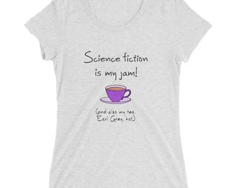 Science Fiction is my Jam on the Bella+Canvas 8413 short sleeve t-shirt