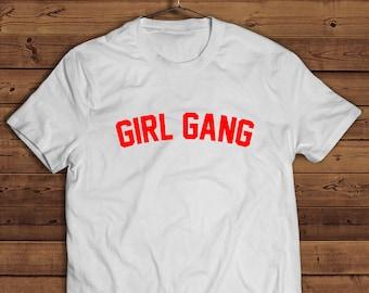 girl gang,girl power shirt, Feminist shirt, feminist T-shirt, feminism shirt, Cute Feminist T-shirt, slogan tshirt, funny tshirt for woman,