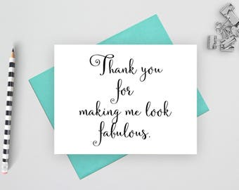 Thank you for making me look fabulous, wedding stationery, wedding thank you, folded wedding cards, wedding note cards, wedding card