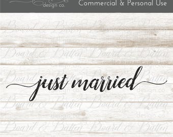 Just Married Svg Files - Just Married Dxf Files - Just Married Cut Files - Wedding Cut Files - Just Married Sign Svg Files - DIY Wedding Svg