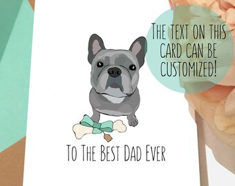 Dog Father's Day Card | Frenchie Card | To the Dad Mom Ever | French Bulldog I Love Card | Dog Lover Gifts