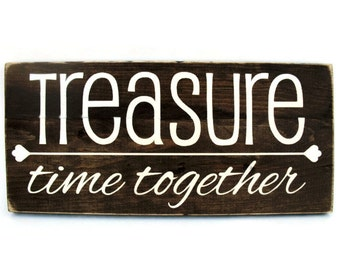 Rustic Wood Sign Wall Hanging Home Decor -Treasure Time Together (#1045)