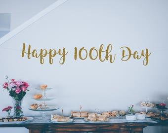 Happy 100 Days Gold Glitter Banner,  Baby's 100th Day Banner, Birthday Banner, 100 Days Celebration, 100 Days, Baby's Birthday Banner