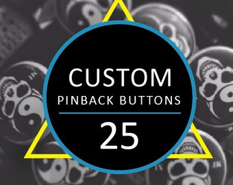 25 Custom Buttons Custom Pins