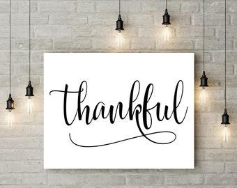 Thankful print, printable poster, print art, wall art, digital art print, printable quote, motivational print