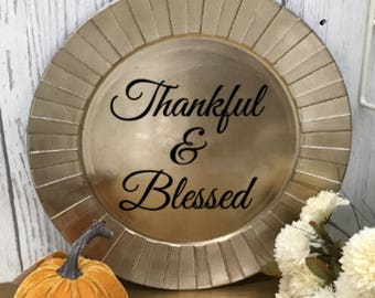 Thankful and Blessed Personalized Charger Plate