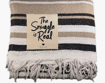 Mexican Blanket with 'The Snuggle is Real' Patch