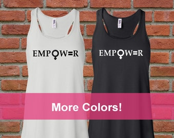 EMPOWER Tank, Female Equality, Women's Rights, Female Symbol Shirt, Female Power Tank, Women's March Shirt, Feminist Shirt, Feminism