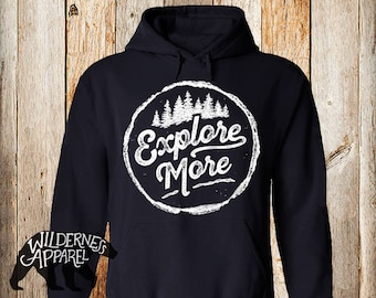 NEW ~ Explore More Hoody Sweatshirt ~ Available In 8 Colors